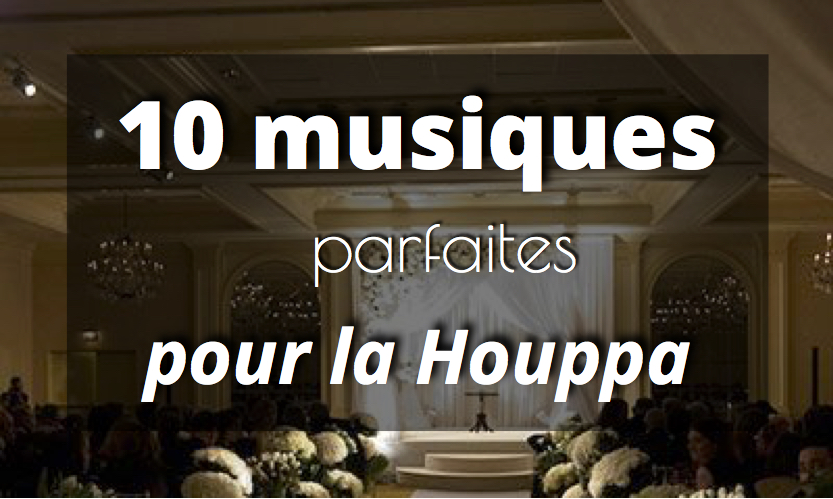 10 chansons pour la Houppa