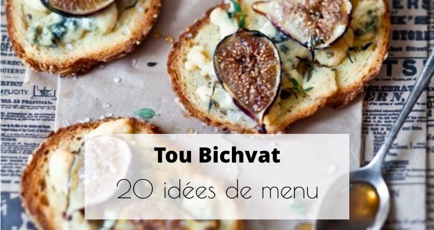 20 Idées Menu | Tou Bichvat
